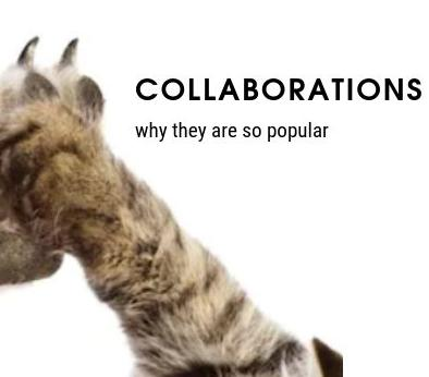 What are collaborations and why they are so popular?