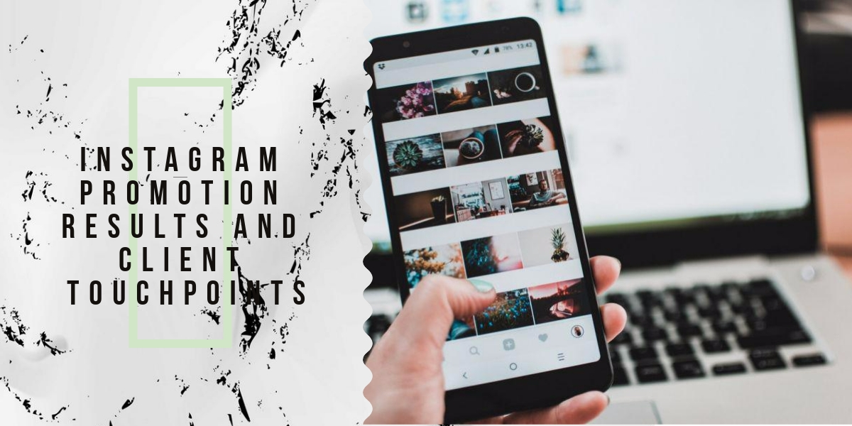 Instagram promotion results and client touchpoints in Zen-promo
