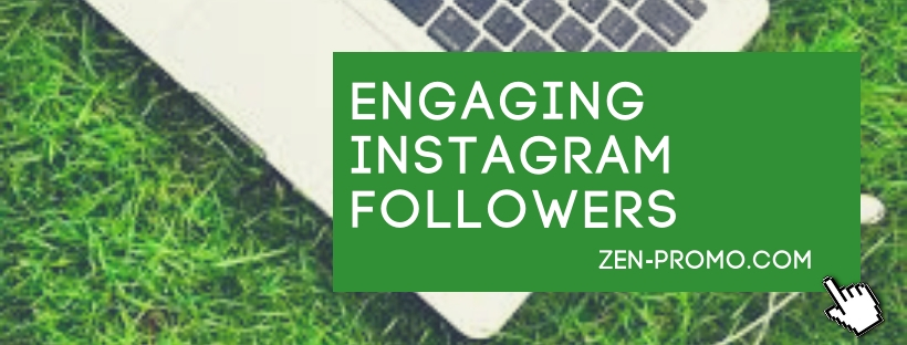 Engaging Instagram Followers Using Zen-promo