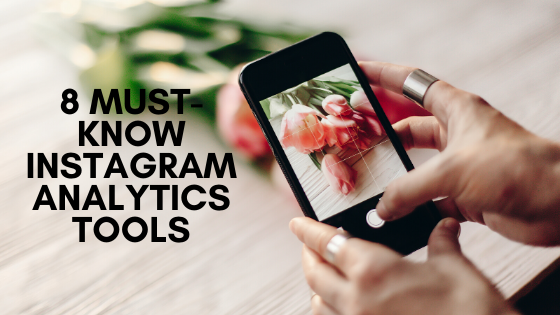 8 Must-know Instagram analytics tools
