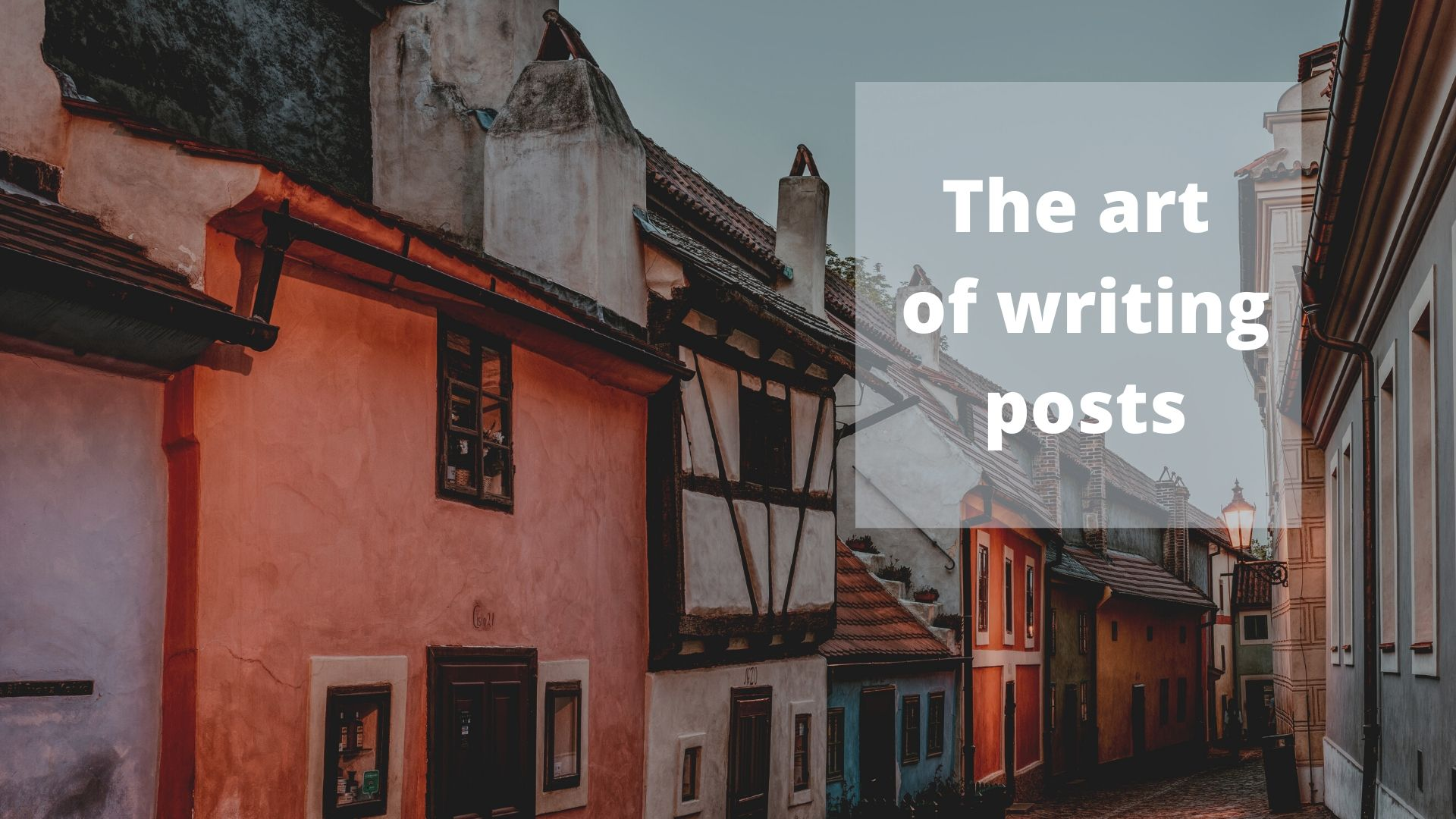 The art of writing posts