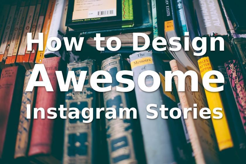 UTMOST VISUAL TRENDS FOR INSTAGRAM STORIES EXCELLENCE IN 2020