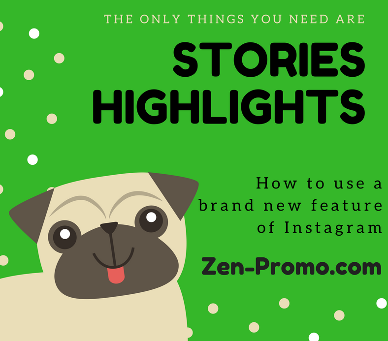 Stories Highlights — How to make and use permanent stories