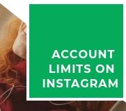 Instagram limits and restrictions in 2018