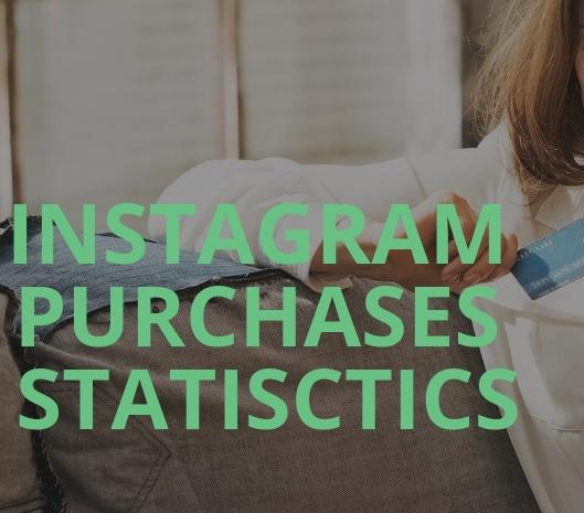 Instagram purchases statisctics and setting of a targeted advertising