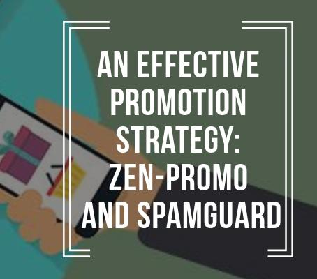 An effective promotion strategy: Zen-promo and Spamguard