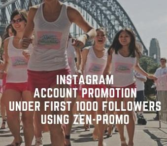 Instagram account promotion under 1000 followers using Zen-promo